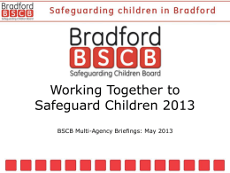 BSC Overview - Bradford Safeguarding Children Board