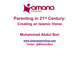 Dr Bari_Parenting in 21st Centruy - Association of Muslim Schools