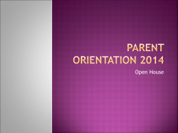 Parent Orientation PPT - Lighthouse Christian Preparatory School