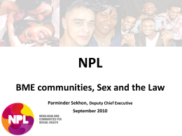 Parminder Sekhon – BME Communities, Sex and the Law (8.03mb