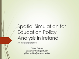 Spatial Simulation for Education Policy Analysis in Ireland