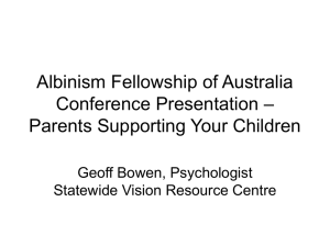 Albinism - Statewide Vision Resource Centre