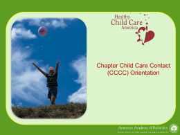 CCCC Orientation PowerPoint - Healthy Child Care America