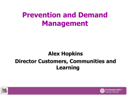 Prevention & Demand Managment Strategy Event 10th July 2012