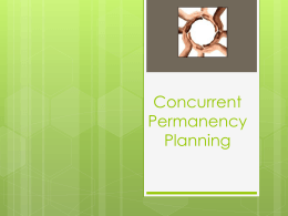 Concurrent Permanency Planning - Child Welfare Training Institute