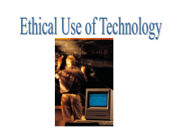 Ethical Use of Technology