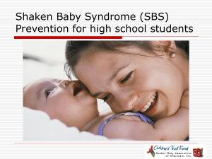 Shaken Baby Syndrome Prevention for High