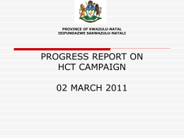 Progress on HCT Presentation to PCA - The KwaZulu