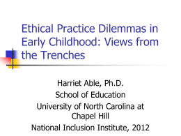 Ethical Practice Dilemmas - 2015 Early Childhood Inclusion Institute