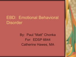 EBD: Emotional Behavioral Disorder