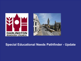 SEN Pathfinder 2013 - Darlington Association on Disability