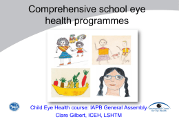 1 Prof Clare Gilbert_Comprehensive school Eye Health