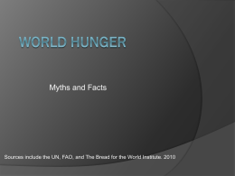 Hunger and Poverty: Myth or Fact