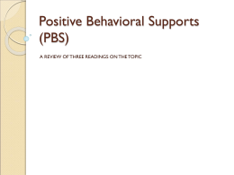 Positive Behavioral Supports (PBS)