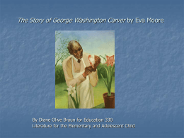 """The Story of George Washington Carver by Eva Moore"