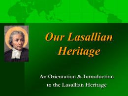 A Look at Our Lasallian World - Christian Brothers of the Midwest