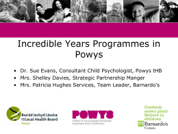 Parentworks and Incredible Years - Centre for Evidence Based Early