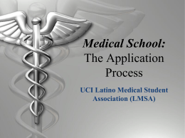 Medical School: The Application Process