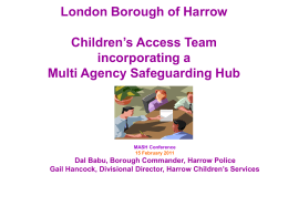 Harrow Children`s Access Team incorporating a Multi