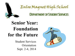 Senior Orientation PowerPoint - Enloe High School Student Services