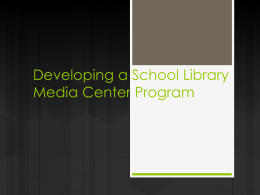 Chapter 4--Developing a School Library Media Center Program