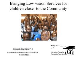 Elizabeth Kishiki_Bringing low vision services for children closer to