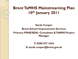 Brent TaMHS Mainstreaming Plan 10th January 2011