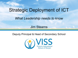 Strategic deployment of IT