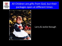 Children are Gifts from God