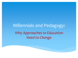 Millennials and Pedagogy