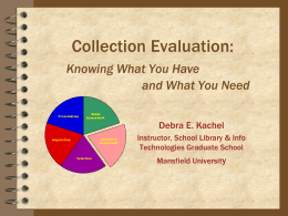 Collection Evaluation: Knowing what you have and