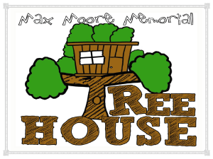 PRE 314: The Max Moore Memorial Tree House