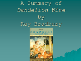 A Summary of Dandelion Wine by Ray Bradbury