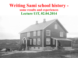 Writing Sami school history - some results and experiences