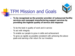 TFM Mission and Goals - Total Facility Maintenance