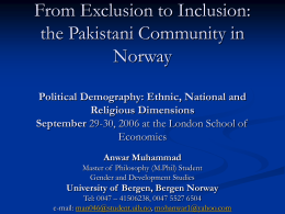 From Exclusion to Inclusion: Pakistani Community in Norway