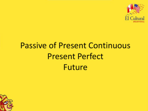 Passive of Present Continuous Present Perfect