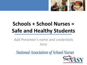Schools + School Nurses = Safe and Healthy Students