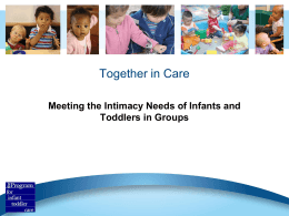 Together in Care - The Program for Infant/Toddler Care