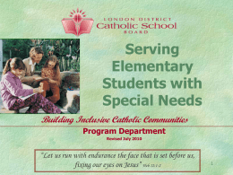 Serving Elementary Students with Special Needs July 2010