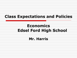 Class Expectations and Policies – Economics Dearborn High School
