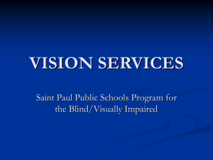 VISION SERVICES - Special Education