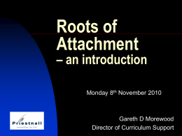 Roots of Attachment Presentation