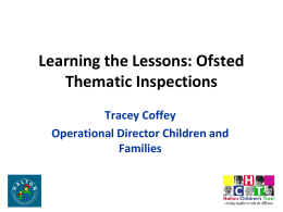 Learning the Lessons – Ofsted Thematic Inspections
