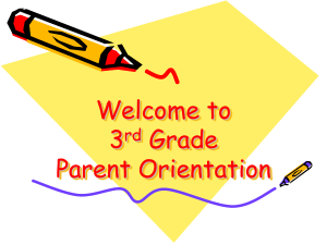 Welcome to 3rd Grade Parent Orientation