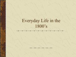 Everyday Life in the 1800`s