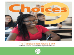 Choices for 9  - TDSB East Region 14 Elementary Guidance