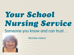 Please click here to access our School Nurse presentation