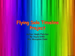 Flying Solo Timeline Project
