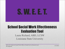 S. W. E. E. T. School Social Work Effectiveness Evaluation Tool